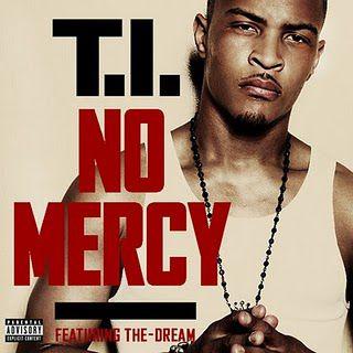 Клип T.I. ft. The Dream - No Mercy