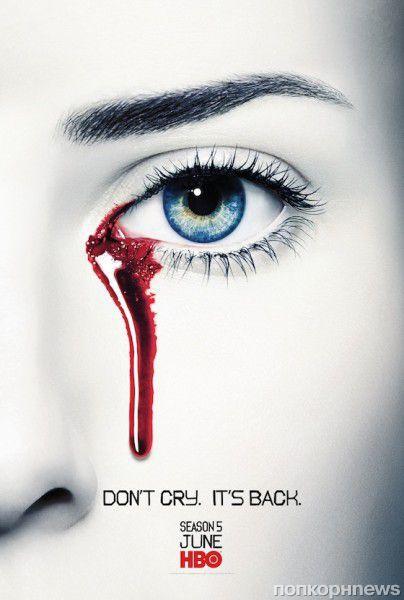 Промо-видео и постеры 5 сезона сериала «Настоящая кровь»