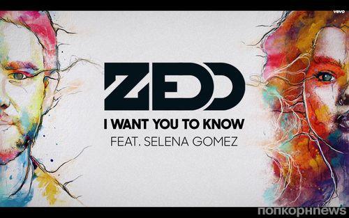 Новая песня Селены Гомес и Zedd - I Want You to Know