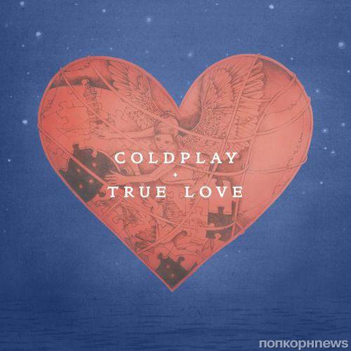 Новый клип группы Coldplay - True Love