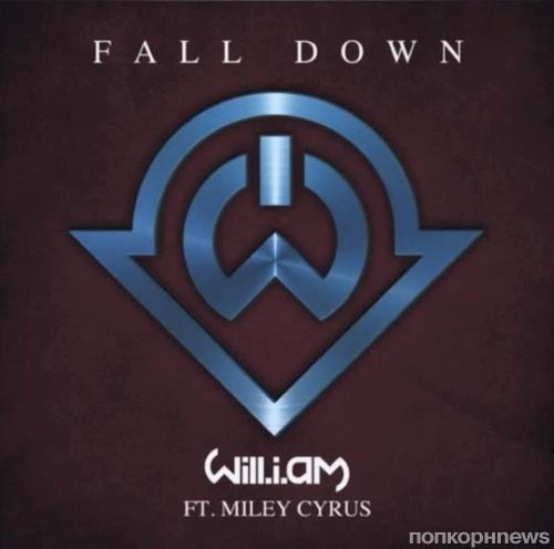 Новая песня Will.I.Am и Майли Сайрус - Fall Down