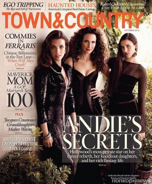 Энди МакДауэлл с дочерьми в журнале Town & Country. Октябрь 2012
