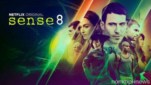 Сериал «Восьмое чувство» (Sense8) закрыт после двух сезонов в эфире