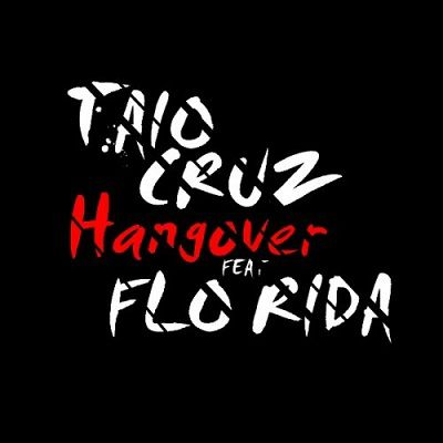 Новый клип Taio Cruz - Hangover ft. Flo Rida