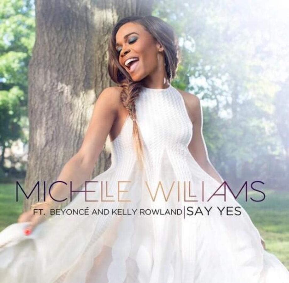 Новая песня Мишель Уильямс, Бейонсе и Келли Роуленд - Say Yes