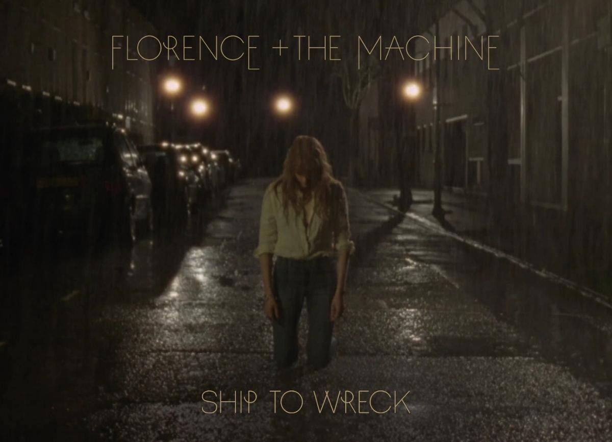 Новая песня Florence + the Machine - Ship to Wreck