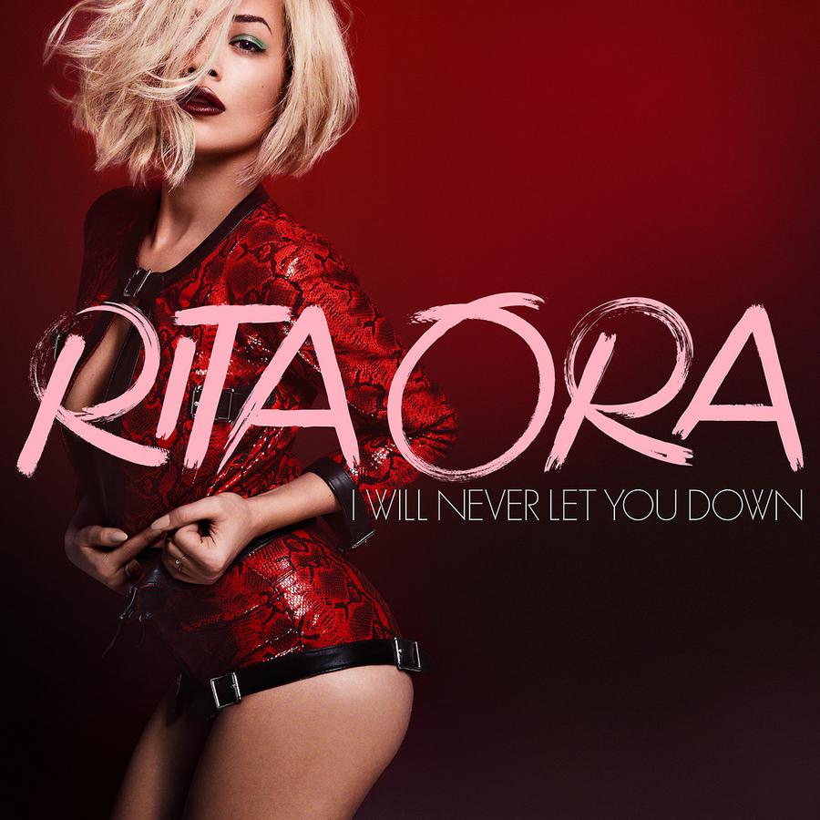 Новый клип Риты Оры на песню I Will Never Let You Down