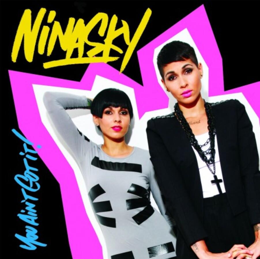 Клип Nina Sky – You Aint Got It (Funk That)