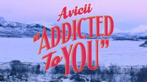 Новый клип  Avicii - Addicted to You