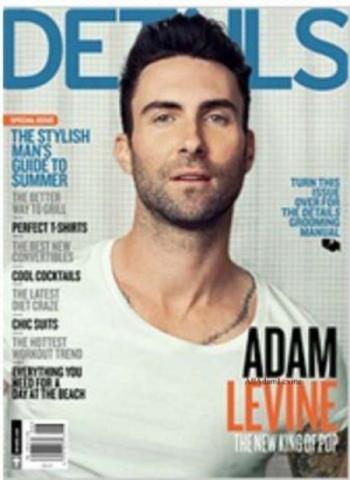 Адам Левин в журнале  Details. Июнь / июль 2012