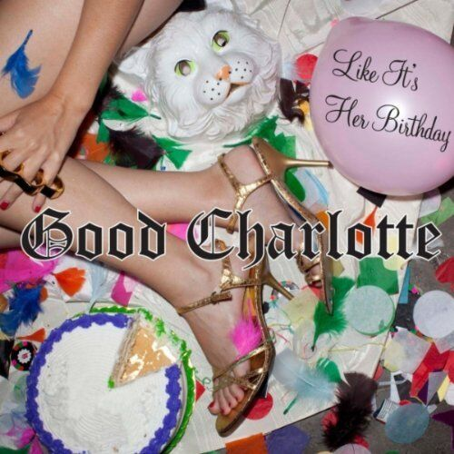 Клип группы Good Charlotte - Like It's Her Birthday