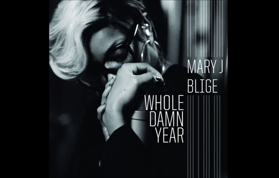 Новая песня Мэри Джей Блайдж - Whole Damn Year