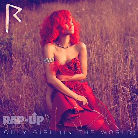 Обложка нового сингла Рианны Only Girl (In the World)