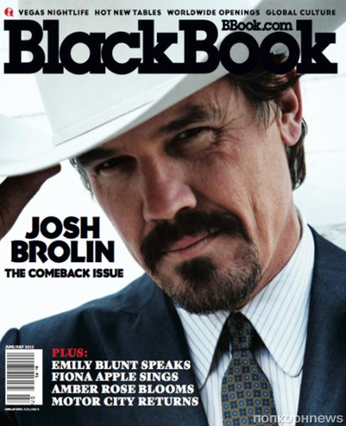 Джош Бролин в журнале BlackBook. Июнь / июль 2012
