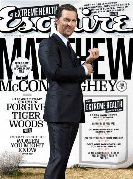 Мэттью МакКонахи в журнале Esquire. Апрель 2011