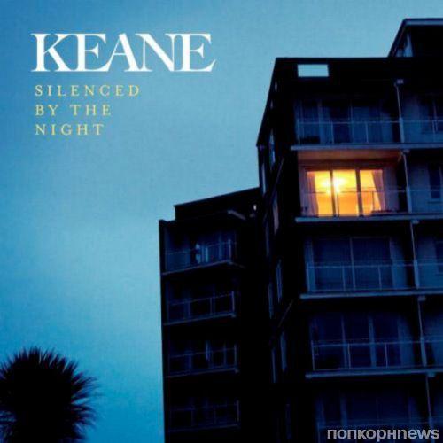 """Клип Keane - """"Silenced By The Night"""""""
